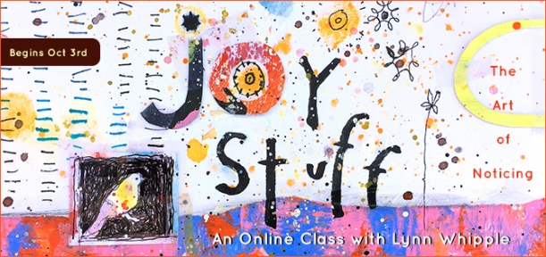 JOy Stuff-An Online Class with Lynn Whipple